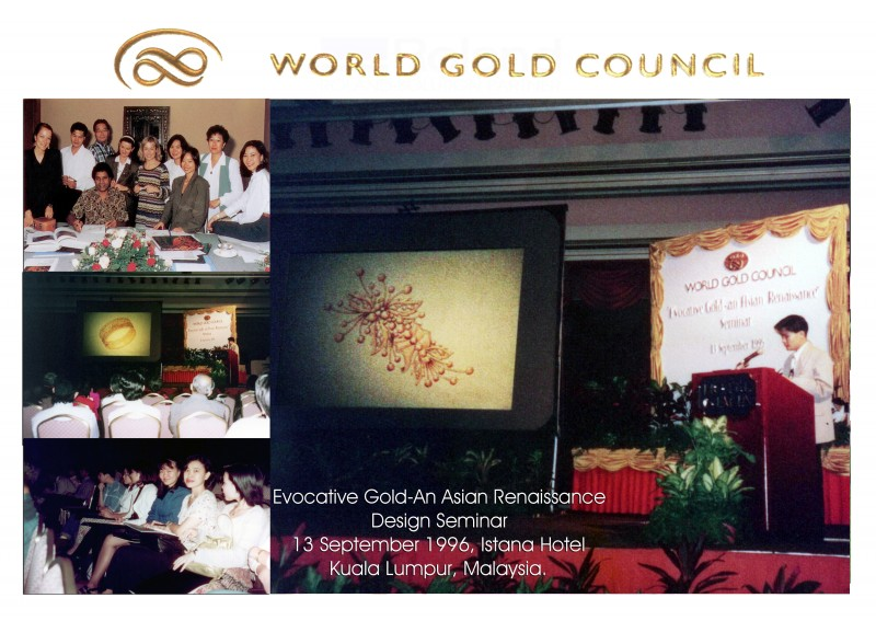 World Gold Council; Asian Renaissance Design Seminar (Honorable Guest Speaker: O'brian Lim)
