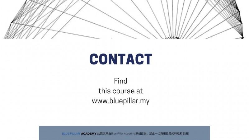在以下链接找到此课程, www.bluepillar.my